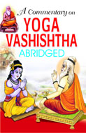 A Commentary on Yog Vashishtha