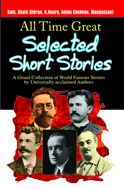 All Time Great Selected Short Stories