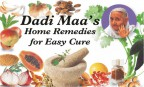 Dadi Maa's Home Remedies