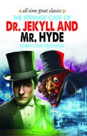 The Strange Case of Dr.Jekyll and Mr.Hyde