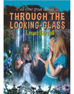 All Time Great Classic Through The Looking Glass