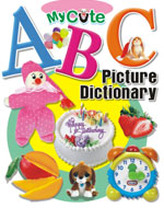 My Cute ABC Picture Dictionary