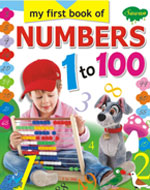 My First Book of Numbers 1 to 100