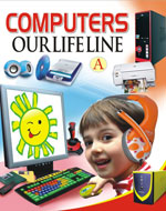 Computers Our Lifeline A