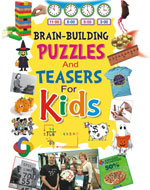 Brain Building Puzzles and Teasers for Kids