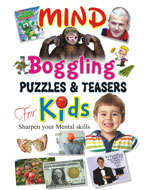 Mind Boggling Puzzles and Teasers For Kids
