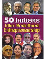 50 Indians Who Redefined Enterpreneurship