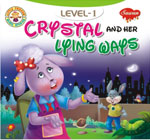 Crystal And Her Lying Ways (Level-1)