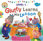 Glutty Learns His Lesson (Level-1)