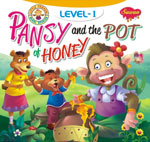 Pansy and The Pot of Honey (Level-1)