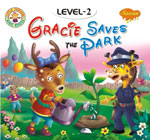 Gracie Saves The Park (Level-2)