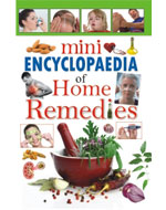 Mini Encyclopedia Of Home Remedies