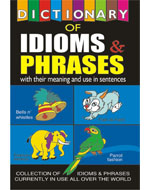 Dictionary of Idioms & Phrases