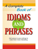 A Complete Book on Idioms & Phrases