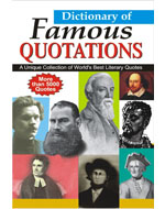 Dictionary of Famous Quotations