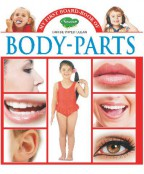 My First Board Book of  Body Parts