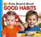 Kids Board Book Good Habits