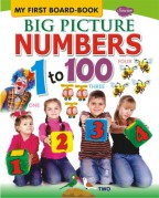 My First Board Book Big Picture Numbers 1 to 100