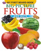My First Board Book Big Picture Fruits