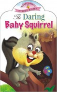 The Daring Baby Squirrel