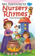 My Favourite Nursery Rhymes for Senior KG