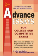 Advance Essays (For College and Competitive Exams)