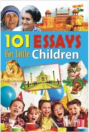 101 Essays for Little Children