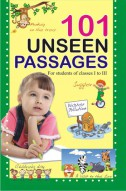 101 Unseen Passages (for class I to III)