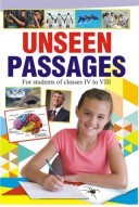 Unseen Passages (for Class IV to VIII)