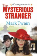 All Time Great Classics The Mysterious Stranger