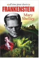 All Time Great Classics Frankenstein