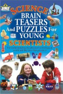 Science Brain Teasers and Puzzles for Young Scientists