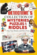 Detective's Collection of Mysteries Puzzles & Riddles