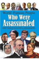 World Famous People Who were Assassinated