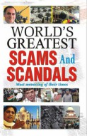World's Greatest Scams and Scandals