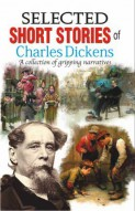 Selected Short Stories of Charles Dickens