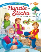 The Bundle of Sticks & The Tortoise and the Hare