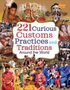 221 Curious Customs, Practices and Traditions Around the World