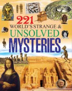 221 World's Strange & Unsolved Mysteries