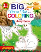 Big Dot to Dot and Colouring with Story Book—Dinosaurs