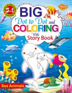 Big Dot to Dot and Colouring with Story Book—Sea Animals