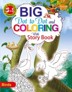 Big Dot to Dot and Colouring with Story Book—Birds