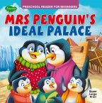 Mrs Penguin's Ideal Palace