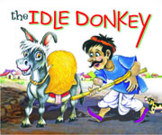 The Idle Donkey (Moral Stories)