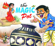 The Magic Pot (Moral Stories)